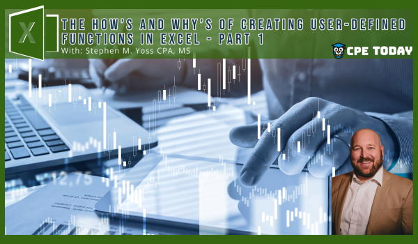 The How's and Why's of Creating User-Defined Functions in Excel - Part 1