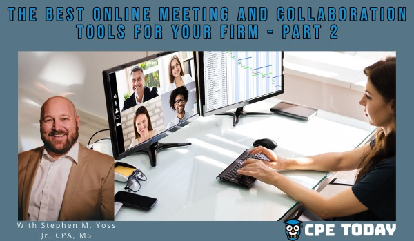 The Best Online Meeting and Collaboration tools for your Firm - Part 2