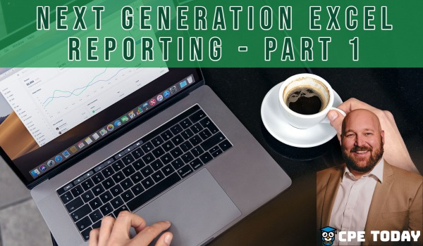 Next Generation Excel Reporting - Part 1