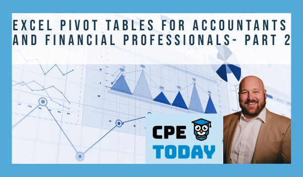 Excel Pivot Tables For Accountants and Financial Professionals Part - 2