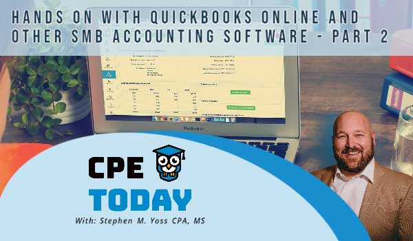 Hands On With QuickBooks Online and Other Small Business Accounting Software – Part 2