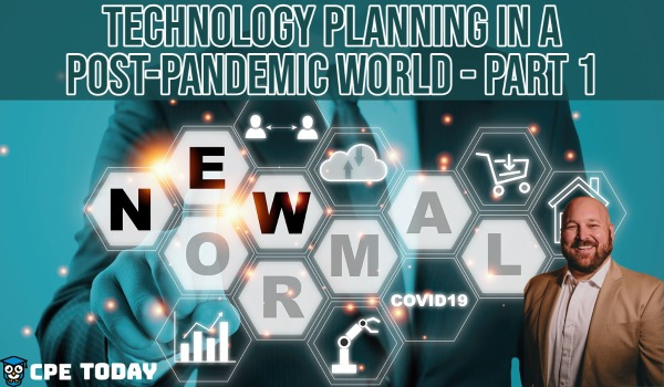 Technology Planning in a Post-Pandemic World