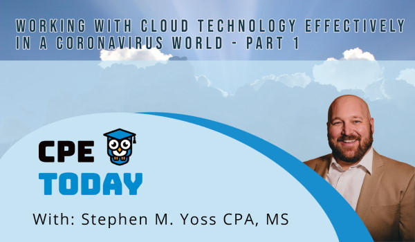 Working with Cloud Technology Effectively in a Coronavirus World – Part 1